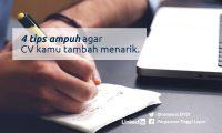 4 tips ampuh untuk cv kamu